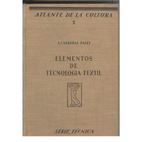 Elementos De Tecnología Textil (contemporáneos)