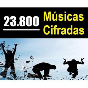 23.800 Músicas Cifradas - Download - Super Lançamento!