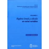 Ktr Nuevo Algebra Lineal Y Calculo Vol 1 En Varias Variables