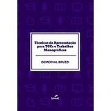 Técnicas De Apresentação Para Tccs E Trabalhos Monográficos