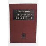Libro Introducción Al Estudio Del Derecho Eduardo García M.