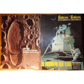 Fatos E Fotos Documento Histórico Homem Na Lua 1969 C/disco