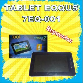 Repuestos Eqqus 7eq-001 Tablet 7 Pulgadas Original