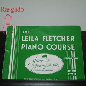 The Leila Fletcher Piano Course - Book Two