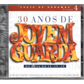 Cd Jovem Guarda 30 Anos - Festa De Arromba Vol. 4