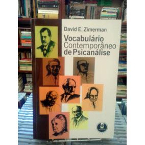 Vocabulario Contemporaneo De Psicanalise David E Zimerman