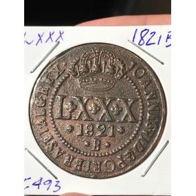 Moeda Lxxx 1821 B - Soberba +++