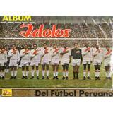 Album Idolos Del Futbol Peruano.- Completo