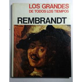 Rembrandt , Los Grandes De Todos Los Tiempos