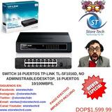 Switch 16 Puertos Tp-link Tl-sf1016d, No Administrable/deskt
