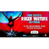 Entrada Concierto Roger Waters (galería)