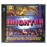 Cd - Brighten - Mix Por Tony P! - (2 Cds) - 2000 - Original