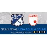 Boleta Final Millonarios Vs Santafe Negociables Ultima