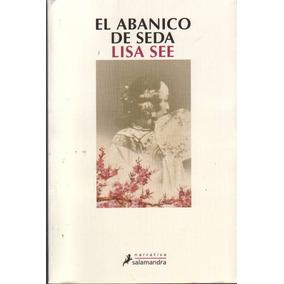 El Abanico De Seda - See, Lisa
