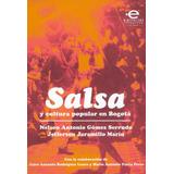 Salsa Y Cultura Popular En Bogotá