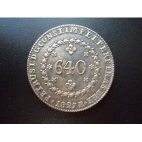 Moeda De 640 Réis De 1827 - Réplica