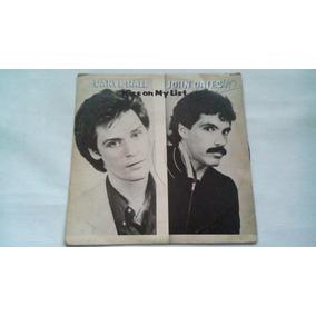 Compacto - Daryl Hall & John Oates - Kiss On My List - 1981