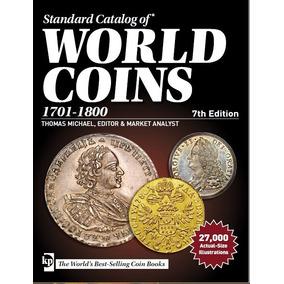 Catalogo De Monedas World Coins 1701-1800 7th Edition
