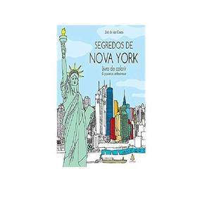 Segredos De Nova York - Livro De Colorir & Passeios Antiest