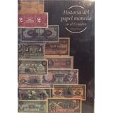 Libro De Billetes : Historia Del Papel Moneda En El Ecuador