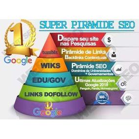 Mega Pirâmide De Backlinks Seo - Seu Site No Topo Do Google!