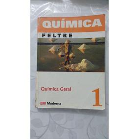 Enem, Ita, Ime, Usp, Química Geral Vol. 1 Feltre