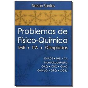 Problemas De Fisico-quimica - Ime - Ita - Olimpiad
