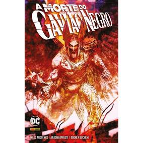 A Morte Do Gavião Negro - Dc Comics