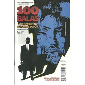 100 Balas - Atire Primeiro - Pergunte Depois Nº. 1 - P1