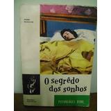 Livro O Segredo Dos Sonhos Pedro Meseguer - 1965