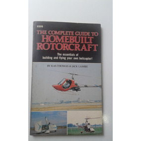 Livro - The Complete Guide To Homebuilt Rotorcraft