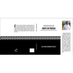 Livro Memórias De Um Chefe De Polícia