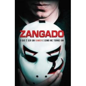 Zangado Games - O Que É Ser Um Gamer