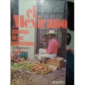 El Mexicano , Psicología De Motivaciones , Santiago Ramírez