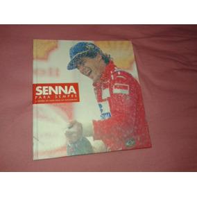 Livro Ayrton Senna Para Sempre