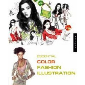 Essential Fashion Illustration: Color - Rockport Publishers