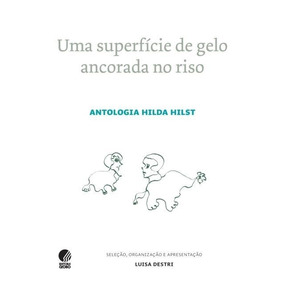 Uma Superfície De Gelo Ancorada No Riso Hilda Hilst Frete 9