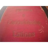 Phases E Curiosidades Latinas 1918