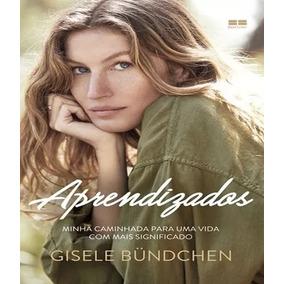 Livros Gisele Bündchen Aprendizados