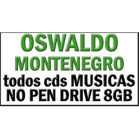 Oswaldo Montenegro Todos Cds Musicas Em Pendrive