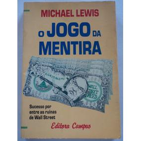 Livro-o Jogo Da Mentira:michael Lewis:wall Street:ed.campus