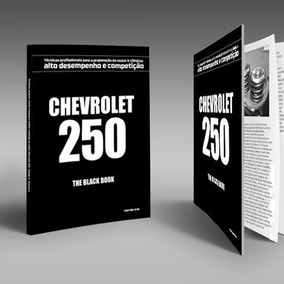 Livro Técnico Chevrolet 250-the Black Book