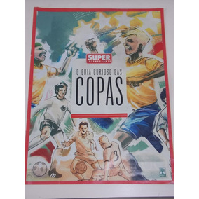 Revista Superinteressante Guia Curioso Das Copas
