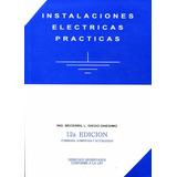 Instalaciones Eléctricas Prácticas - Diego Onésimo Becerril