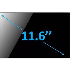 Pantalla Led 11.6 N116b6-l02 Lp116wh1 B116aw02 Ltn116at03