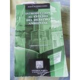 Introducción Al Estudio Del Derecho Ambiental