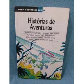 Livro - Histórias De Aventura - Para Gostar De Ler