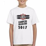 Camisa Infantil Corinthians Campeão Brasileiro 2017 Futebol