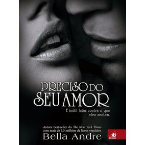 Livro - Preciso Do Seu Amor (novo Original)