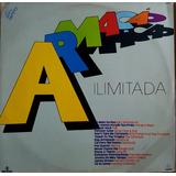 035cc8f3849ad Lp Armaçao Ilimitade - Som Libre 1985 - Pequenas Marcas Lev